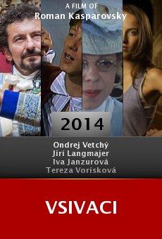 Watch Vsivaci online stream
