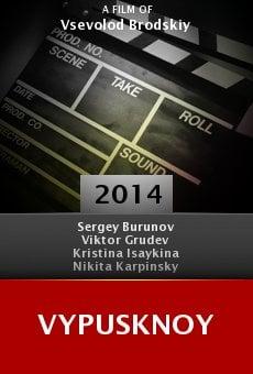 Ver película Vypusknoy