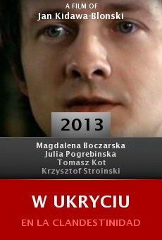 Ver película W ukryciu