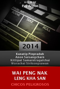 Ver película Wai peng nak leng kha san