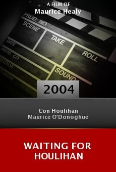Waiting for Houlihan online free