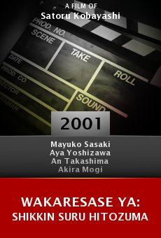 Wakaresase ya: Shikkin suru hitozuma online free