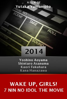 Ver película Wake Up, Girls! 7 Nin No Idol the Movie