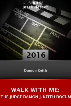 Watch Walk with Me: The Judge Damon J. Keith Documentary Project online stream