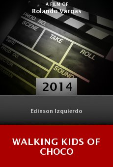 Ver película Walking Kids of Choco