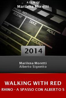 Ver película Walking with Red Rhino - A spasso con Alberto Signetto