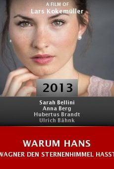 Watch Warum Hans Wagner den Sternenhimmel hasst online stream