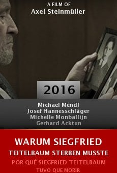 Warum Siegfried Teitelbaum sterben musste online free