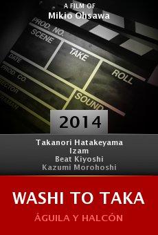 Ver película Washi to taka