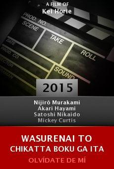 Wasurenai to chikatta boku ga ita online free