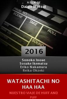 Ver película Watashitachi no Haa Haa
