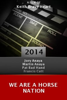 Watch We Are a Horse Nation online stream