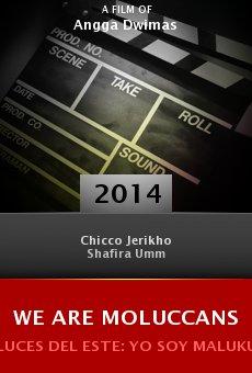 Ver película We Are Moluccans