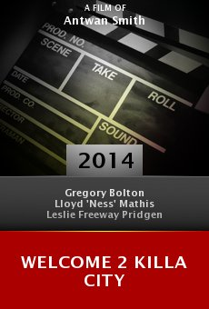 Watch Welcome 2 Killa City online stream