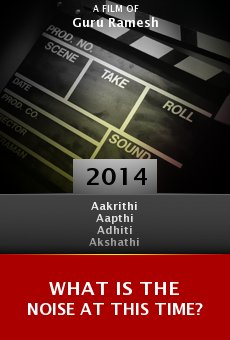 Watch What Is the Noise at This Time? (Enna Satham Indha Neram) online stream