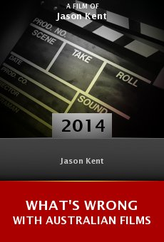 Ver película What's Wrong with Australian Films