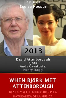 When Björk Met Attenborough online