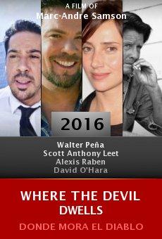 Watch Where the Devil Dwells online stream