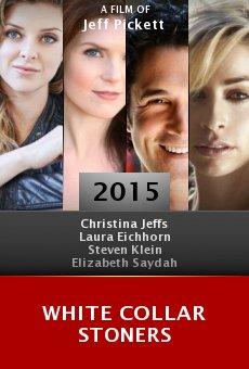 Watch White Collar Stoners online stream