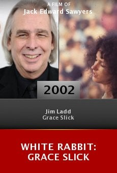 White Rabbit: Grace Slick online free