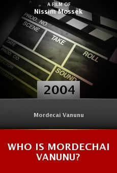 Who Is Mordechai Vanunu? online free