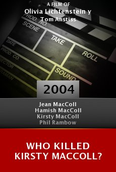 Who Killed Kirsty MacColl? online free