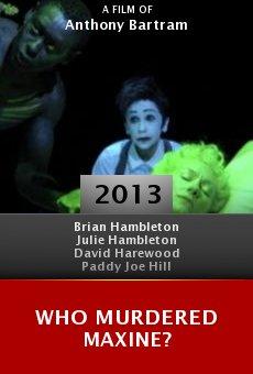 Watch Who Murdered Maxine? online stream