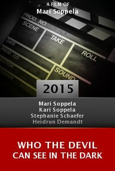 Who the Devil Can See in the Dark online free