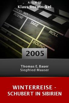 Winterreise - Schubert in Sibirien online free