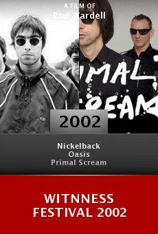 Witnness Festival 2002 online free