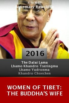 Watch Women of Tibet: The Buddha's Wife online stream