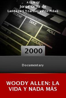 Woody Allen: la vida y nada más online free