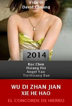 Ver película Wu Di Zhan Jian Xie He Hao