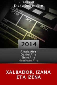 Watch Xalbador, Izana eta Izena online stream