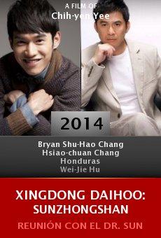 Ver película Xingdong daihoo: Sunzhongshan