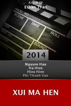 Ver película Xui Ma Hen
