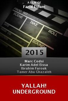 Watch Yallah! Underground online stream