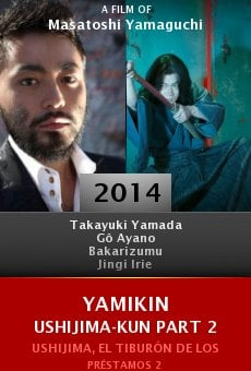 Ver película Yamikin Ushijima-kun Part 2