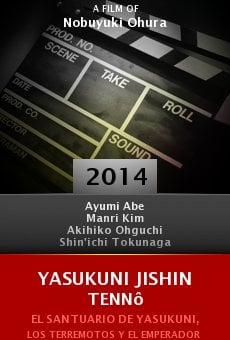 Watch Yasukuni Jishin Tennô online stream
