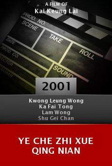 Ye che zhi xue qing nian online free