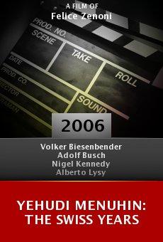 Yehudi Menuhin: The Swiss Years online free