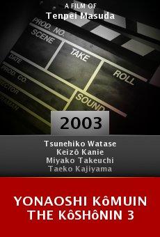 Yonaoshi kômuin the Kôshônin 3 online free