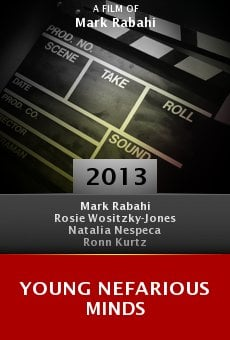Watch Young Nefarious Minds online stream