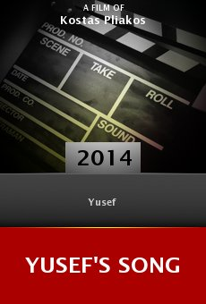 Watch Yusef's Song online stream