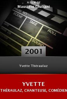 Yvette Théraulaz, chanteuse, comédienne online free