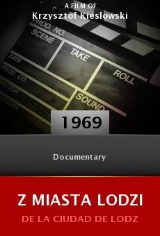 Ver película Z Miasta Lodzi