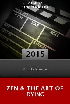Ver película Zen & the Art of Dying