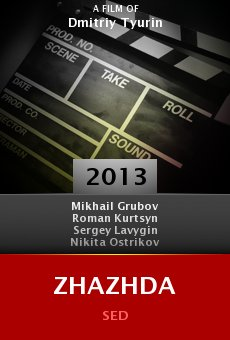 Watch Zhazhda online stream