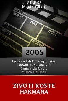 Zivoti Koste Hakmana online free