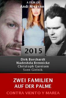 Ver película Zwei Familien auf der Palme